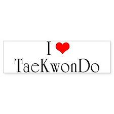 I Love TaeKwonDo Bumper Bumper Sticker