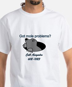 Mole Problems Shirt