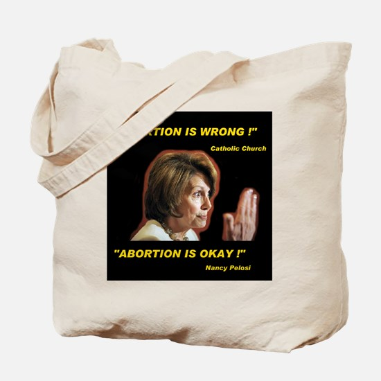 POPE PELOSI SPEAKS Tote Bag