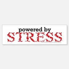 Powered By Stress Bumper Bumper Sticker
