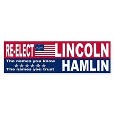 Re-Elect Lincoln/Hamlin Bumper Bumper Sticker