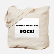 Sawmill Managers ROCK Tote Bag
