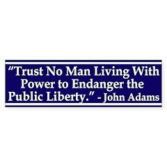 Trust No Man John Adams Quote