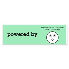 Powered By Hope I Was Adopted Bumper Sticker