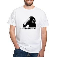 What would a chimp do? Shirt