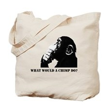 What would a chimp do? Tote Bag