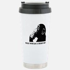 What would a chimp do? Travel Mug