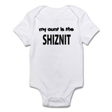 MY AUNT IS THE SHIZNIT Onesie