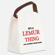 It's a Lemur thing, you would Canvas Lunch Bag