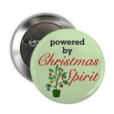 "Powered By Christmas Spirit 2.25"" Button"