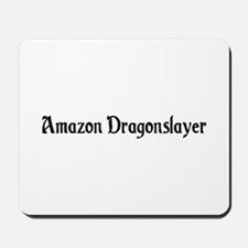 Amazon Dragonslayer Mousepad