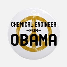 Chemical Engineer for Obama Ornament (Round)