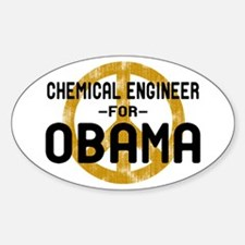 Chemical Engineer for Obama Oval Decal