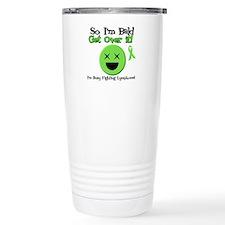 Busy Fighting Lymphoma Travel Mug