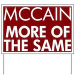McCain More of the Same Yard Sign