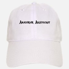 Amazonian Aristocrat Baseball Baseball Cap