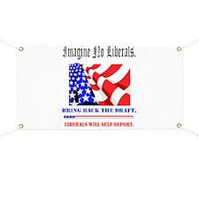 Imagine no Liberals Banner