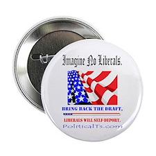 """Imagine no Liberals 2.25"""" Button"""