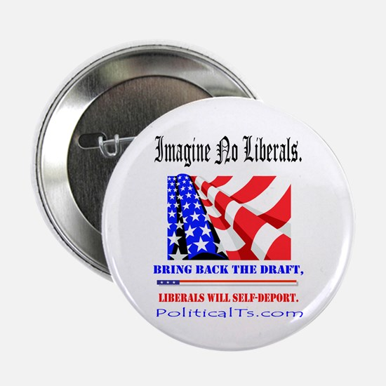 "Imagine no Liberals 2.25"" Button"