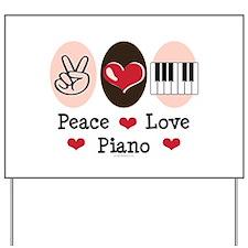 Peace Love Piano Yard Sign
