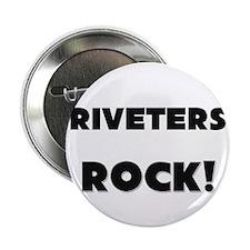 "Riveters ROCK 2.25"" Button"