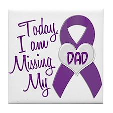 Missing My Dad 1 PURPLE Tile Coaster