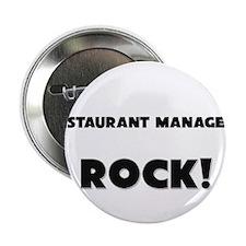 "Restaurant Managers ROCK 2.25"" Button"
