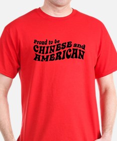 Proud to be Chinese and American T-Shirt