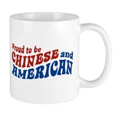 Proud to be Chinese and American Mug