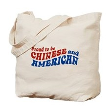 Proud to be Chinese and American Tote Bag