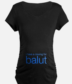 """""""i have a craving for balut"""" T-Shirt"""