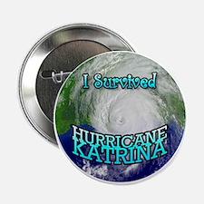 I Survived Hurricane Katrina Button