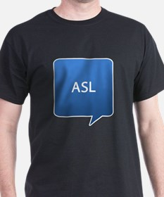 ASL age Location T-Shirt