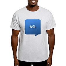 ASL age Location T-Shirt