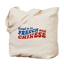Proud to be French and Chinese Tote Bag