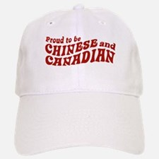 Proud to be Chinese and Canadian Baseball Baseball Cap