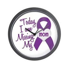 Missing My Mom 1 PURPLE Wall Clock