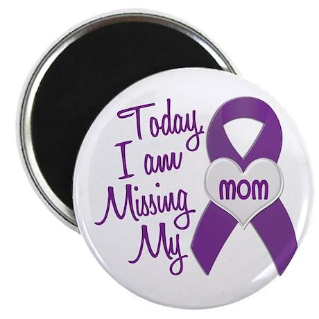 "Missing My Mom 1 PURPLE 2.25"" Magnet (10 pack)"