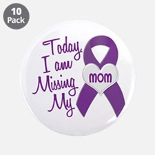 """Missing My Mom 1 PURPLE 3.5"""" Button (10 pack)"""