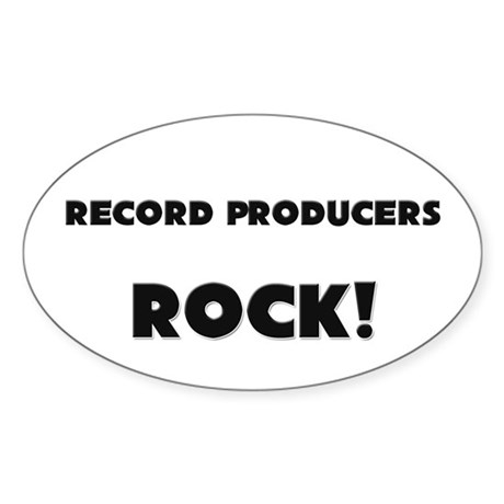 Record Producers ROCK Oval Sticker