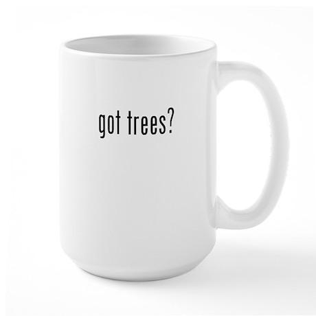 got trees Large Mug
