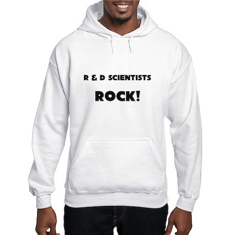 R & D Scientists ROCK Hooded Sweatshirt