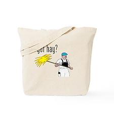 got hay Tote Bag