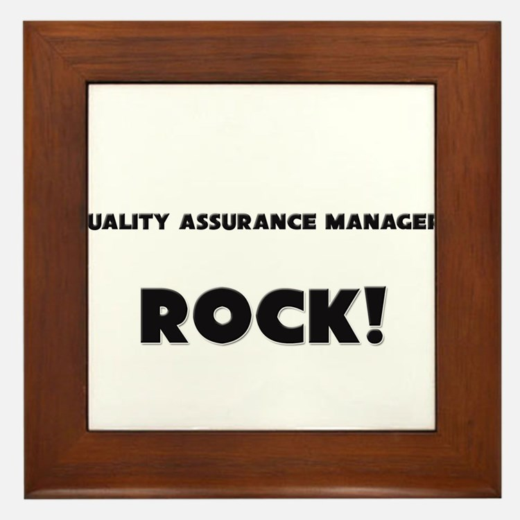 Quality Assurance Managers ROCK Framed Tile