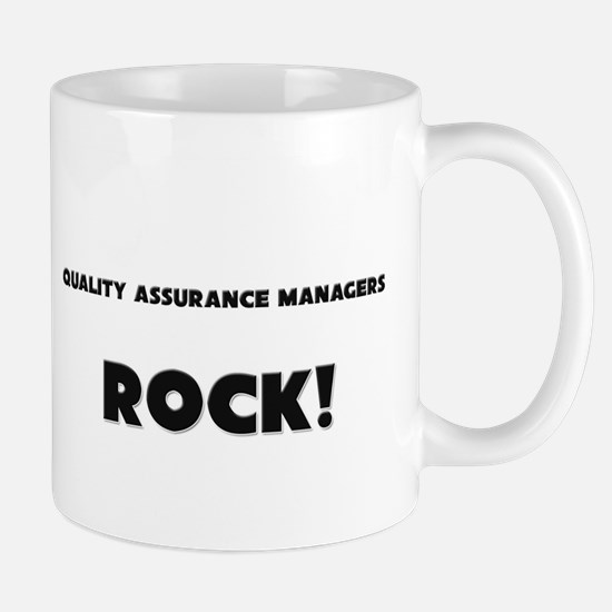 Quality Assurance Managers ROCK Mug