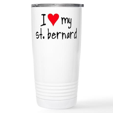 I LOVE MY St. Bernard Stainless Steel Travel Mug