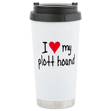 I LOVE MY Plott Hound Stainless Steel Travel Mug