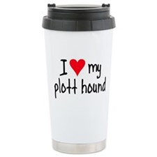 I LOVE MY Plott Hound Travel Mug
