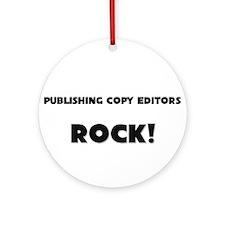 Publishing Copy Editors ROCK Ornament (Round)