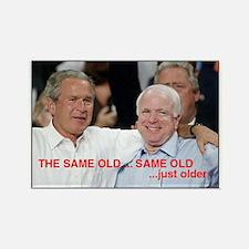 Bush McCain: The Same Old Same Old RectangleMagnet
